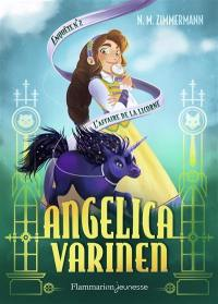 Angelica Varinen. Volume 2, L'affaire de la licorne