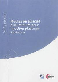 Moules en alliages d'aluminium pour injection plastique