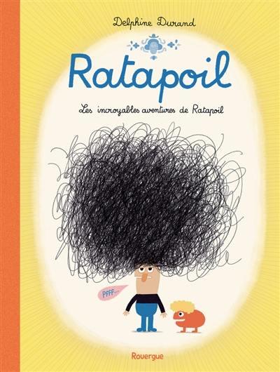 Ratapoil : les incroyables aventures de Ratapoil