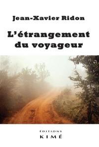 L'étrangement du voyageur