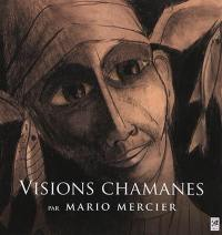 Visions chamanes