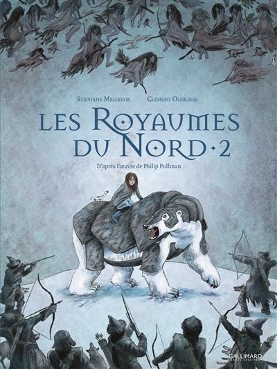 Les royaumes du Nord : à la croisée des mondes, Vol. 2