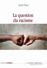 La question du racisme