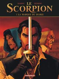 Le scorpion. Volume 1, La marque du diable