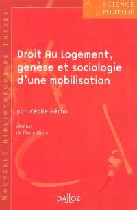 Droit au logement, genèse et sociologie d'une mobilisation