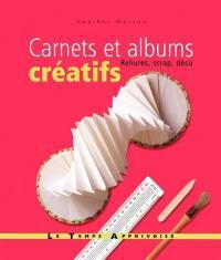 Carnets et albums créatifs : reliures, scrap, déco