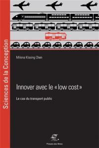 Innover avec le low cost : le cas du transport public