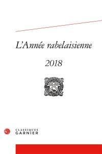 L'année rabelaisienne. n° 2, Rabelais éditeur des Anciens et des Modernes