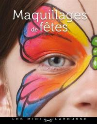 Maquillages de fêtes