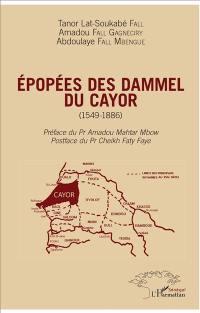 Epopées des dammel du Cayor, 1549-1886
