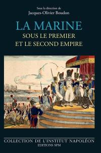 La marine sous le premier et le second Empire