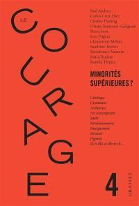Courage (Le). n° 4, Minorités supérieures ?