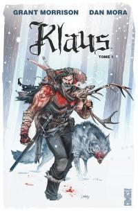 Klaus. Volume 1, La véritable histoire du Père Noël