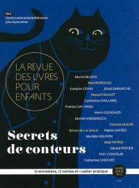 Revue des livres pour enfants (La), hors série. n° 3, Secrets de conteurs