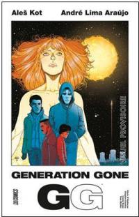 Generation Gone. Volume 1,