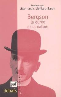Bergson, la durée et la nature
