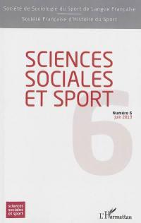 Sciences sociales et sport. n° 6