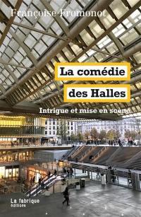 La comédie des Halles