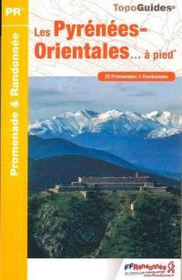 Les Pyrénées-Orientales... à pied