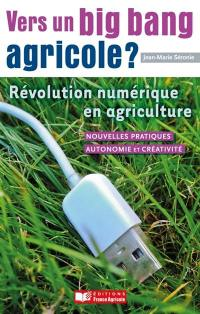 Vers un big bang agricole ?