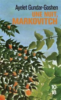 Une nuit, Markovitch