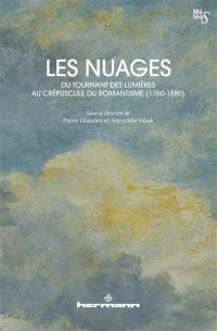 Les nuages, du tournant des Lumières au crépuscule du romantisme (1760-1880)