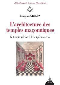 L'architecture des temples maçonniques