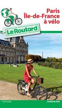 Paris, Ile-de-France à vélo