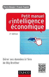 Petit manuel d'intelligence économique