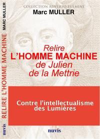 Relire L'homme-machine de Julien de La Mettrie