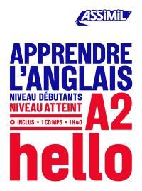 Apprendre l'anglais : niveau débutants : niveau atteint A2