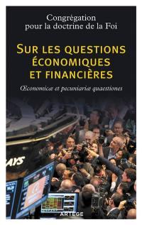 Sur les questions économiques et financières