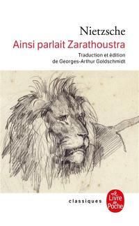 Ainsi parlait Zarathoustra : un livre pour tous et pour personne
