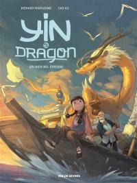 Yin et le dragon. Volume 1, Créatures célestes