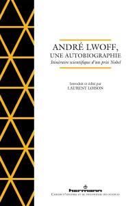 André Lwoff, une autobiographie