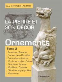 La pierre et son décor. Volume 2, Ornements
