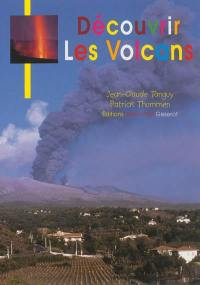 Découvrir les volcans