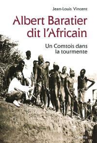 Albert Baratier dit l'Africain, 1864-1917