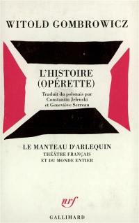 L'histoire (Opérette)