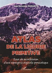 Atlas de la Ligurie primitive