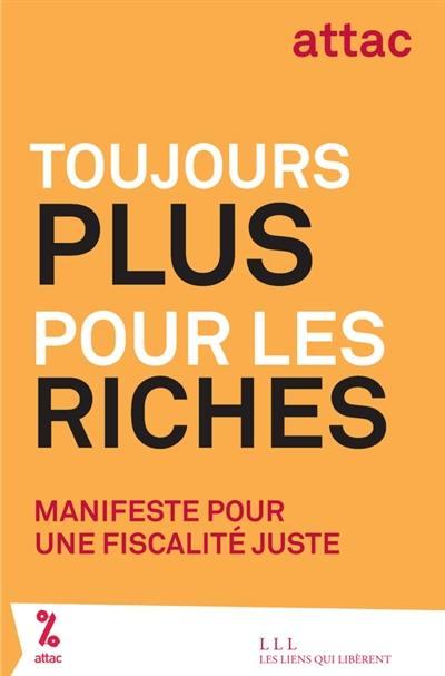Toujours plus pour les riches