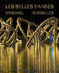 Les belles danses : Versailles : dans le bosquet du théâtre d'eau redessiné par Louis benech