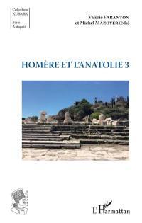 Homère et l'Anatolie. Volume 3