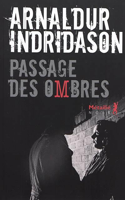 Trilogie des ombres. Volume 3, Passage des Ombres