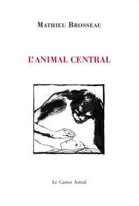 L'animal central
