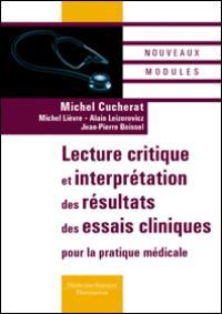 Lecture critique et interprétation des résultats des essais cliniques pour la pratique médicale