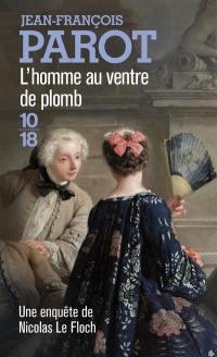 Les enquêtes de Nicolas Le Floch, commissaire au Châtelet, L'homme au ventre de plomb