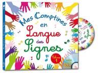 Mes comptines en langue des signes : 12 comptines traditionnelles. Volume 1