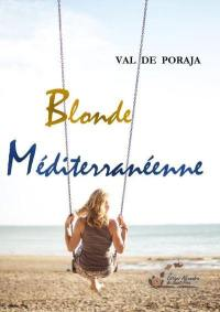 Blonde méditerranéenne
