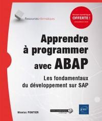 Apprendre à programmer avec ABAP : les fondamentaux du développement sur SAP (avec exercices et corrigés)